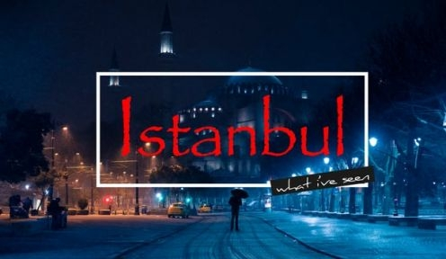 What I've seen: Istanbul