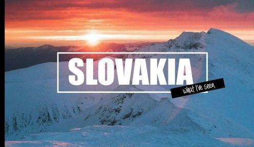 What I've seen Slovakia